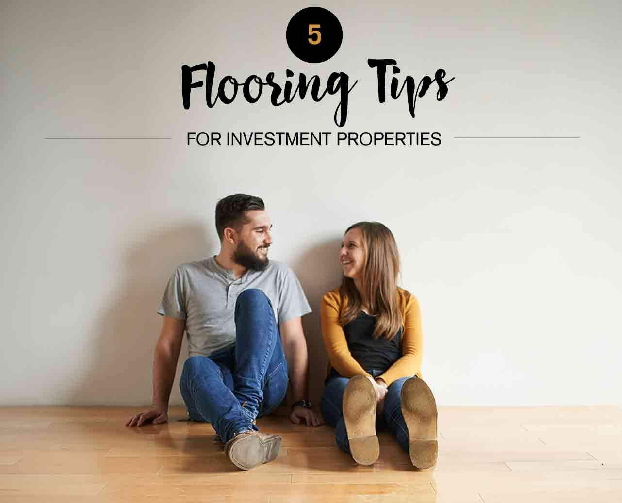 Flooring Tips Investment Properties