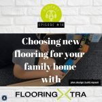 Plan.Design.Build.Repeat with Flooring Xtra